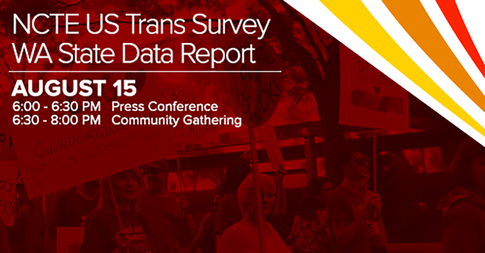 Washington State Trans Survey: press conference and community meeting
